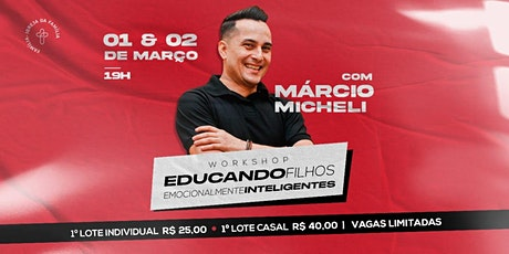 Workshop: Educando Filhos com Márcio Micheli ingressos