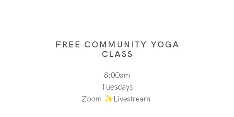 FREE 30 minute Gentle Flow - Community Yoga Class tickets