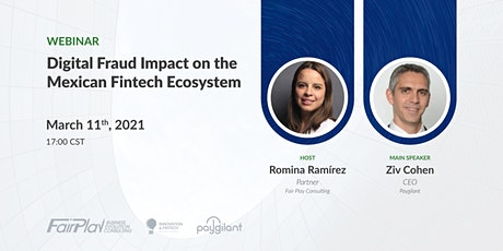 Digital Fraud Impact on the Mexican Fintech Ecosystem tickets