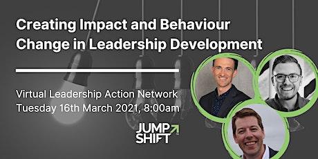 Leadership Development on Creating Impact and Behaviour Change tickets