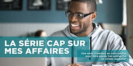 Cap sur mon plan d'affaires | Québec | 13 avril, 2021 billets