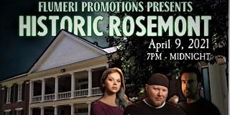 FLUMERI PROMOTIONS PRESE TS: A Night at the Historic Rose Mont tickets