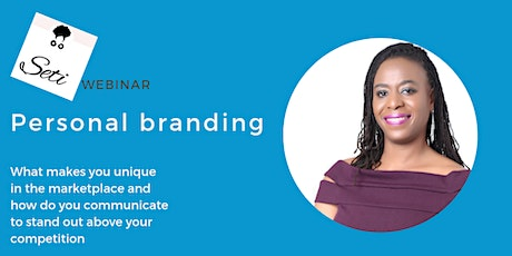 Personal Branding: What makes you unique in the marketplace tickets
