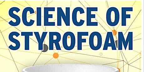 Science of Styrofoam Presentation - YOUTH tickets
