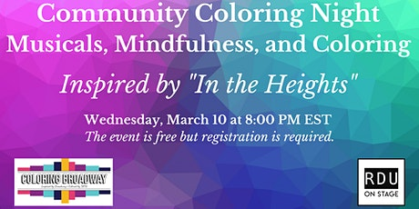 Mindfulness, Musicals and Coloring: A Community Coloring Night tickets