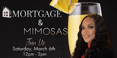 Mortgage & Mimosas tickets