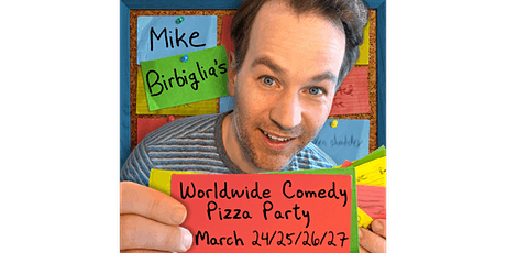 Mike Birbiglia's Worldwide Comedy Pizza Party tickets