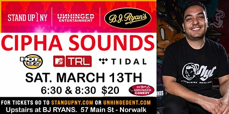 Unhinged Comedy presents: Cipha Sounds tickets