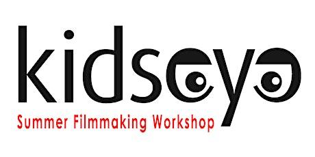 KidsEye™  Filmmaking Workshop  - Summer 2021 Edition tickets