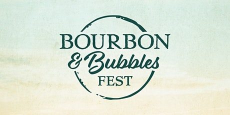Bourbon & Bubbles Fest tickets
