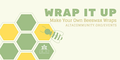 Wrap It Up: Make Your Own Beeswax Wraps tickets