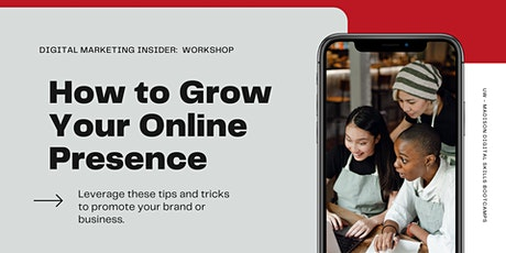 Digital Marketing Insider: How to Grow Your Online Presence tickets