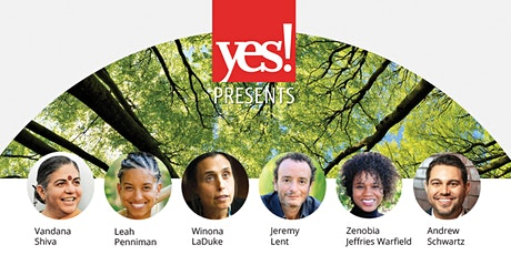 YES! Presents 'An Ecological Civilization: The Path We're On' tickets