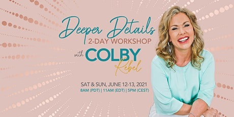 Deeper Details- Mediumship Course with L.A. Medium Colby Rebel tickets