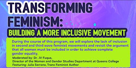 TRANSforming Feminism: Building A More Inclusive Movement tickets