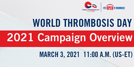 World Thrombosis Day  2021 Campaign Overview Webinar tickets