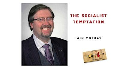 (VIRTUAL) Webinar Book Event: The Socialist Temptation tickets