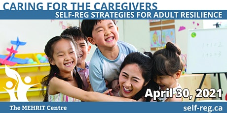 Caring for the Caregiver: Self-Reg Strategies for Adult Resilience tickets
