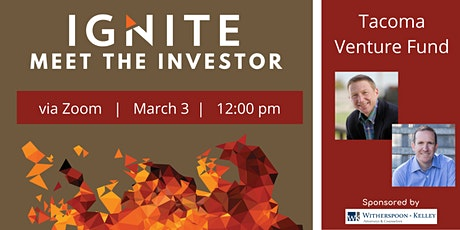 Ignite's Meet the Investor:  Tacoma Venture Fund tickets