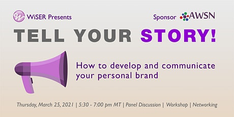 Tell your Story: How to develop and communicate your personal brand tickets
