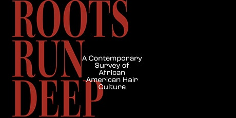 Roots Run Deep: Panel Discussion with Curator Tara Fay & Featured Artists tickets