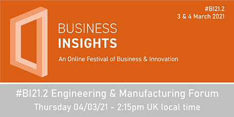 #BI21.2 Engineering & Manufacturing Forum tickets
