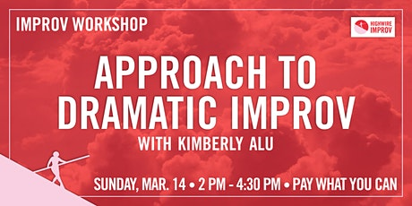 Approach to Dramatic Improv with Kimberly Alu tickets