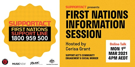 SUPPORT ACT FIRST NATIONS INFORMATION SESSION tickets