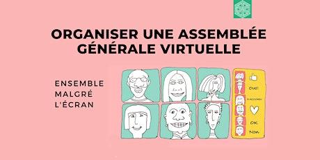 Organisation d'une assemblée générale virtuelle billets