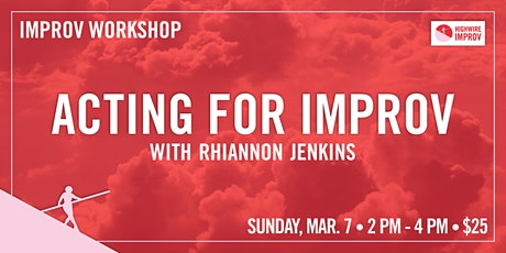 Acting for Improvisers  with Rhiannon Jenkins tickets