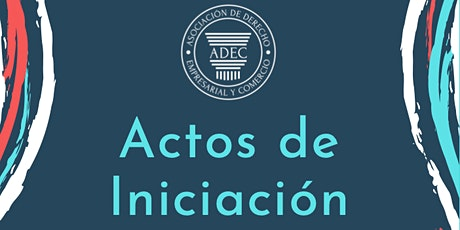 Actos de Iniciación 2021 - ADEC entradas