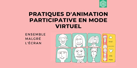 Pratiques d'animation participative en mode virtuel billets
