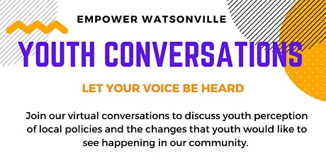 Watsonville Youth Conversations tickets