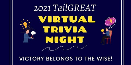 2021 TailGREAT: Virtual Trivia Night Edition tickets