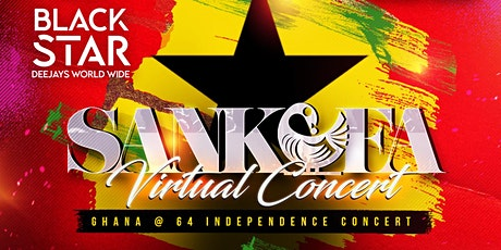 Sankofa Virtual Concert - Ghana @ 64 Independence Celebration tickets