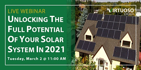 LIVE WEBINAR: Unlocking the Full Potential of Your Solar System in 2021 tickets