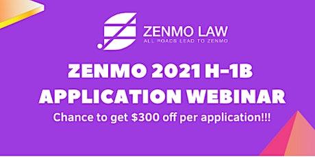 Zenmo 2021 H-1B Application Webinar tickets