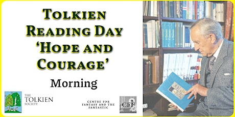 Tolkien Reading Day 'Hope and Courage' – Morning tickets