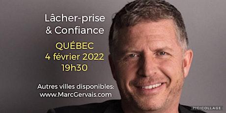 QUÉBEC - Lâcher-prise / Confiance 25$ billets