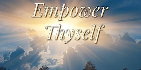Empower Thyself 2-Day Transformational Program tickets