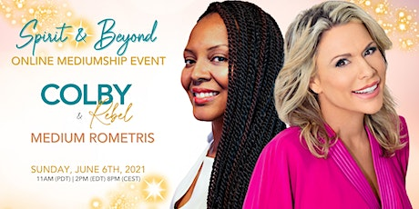 Spirit & Beyond with Mediums Rometris and Colby Rebel tickets