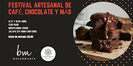 Festival Artesanal de Café, Chocolate y más entradas