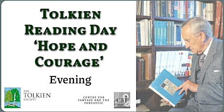 Tolkien Reading Day 'Hope and Courage' - Evening tickets
