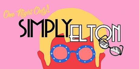 SIMPLY ELTON (A Tribute to Elton John) tickets