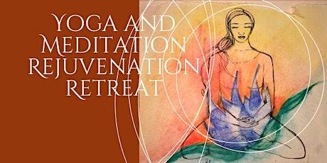 Yoga and Meditation Rejuvenation Retreat tickets