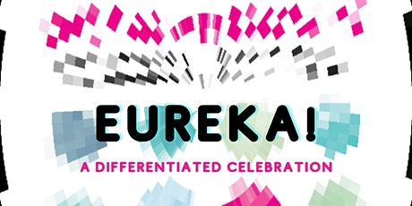 Eureka! A Differentiated Celebration tickets