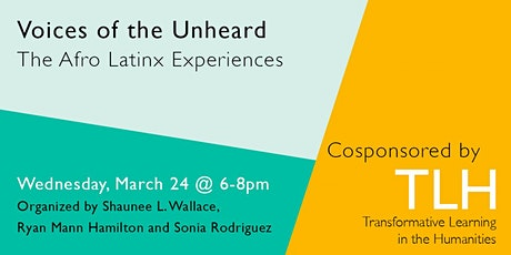 Voices of the Unheard: The Afro Latinx Experiences tickets