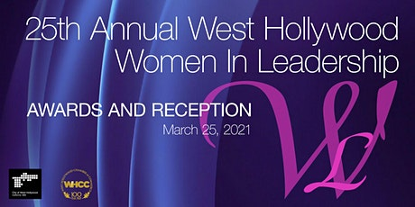 25th Annual West Hollywood Women In Leadership Awards & Reception tickets