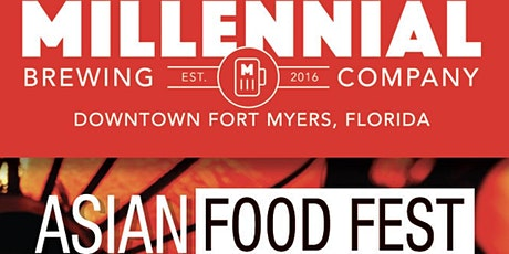 The 3rd Annual Asian Food Fest at Millennial Brewing Co tickets