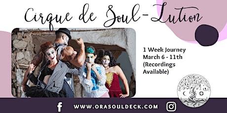 Cirque de Soul-Lution 1 Week Festival entradas